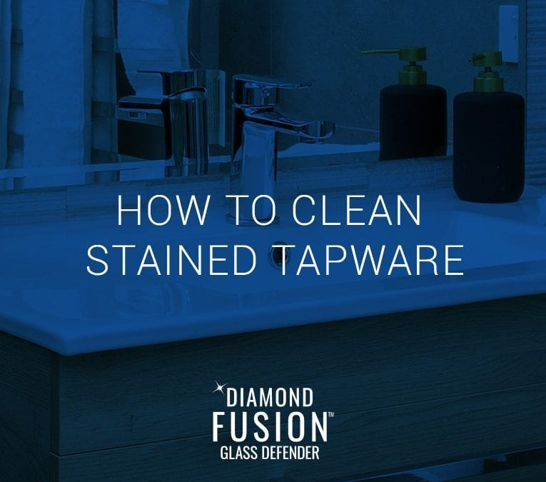 How to clean stained bathroom tapware